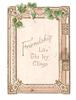 FRIENDSHIP LIKE IVY CLINGS inset inscription with elaborate gilt frame, ivy across top