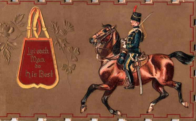 15TH (KING'S) HUSSARS  LET EACH MAN DO HIS BEST  uniformed hussar rides left, looks left