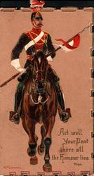 12TH LANCERS ACT WELL YOUR PART THERE ALL THE HONOUR LIES uniformed lancer rides front