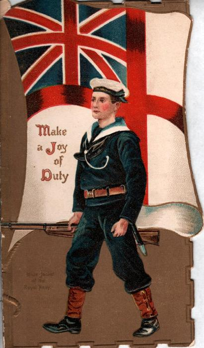BLUE JACKET OF THE ROYAL NAVY, white ensign, MAKE A JOY OF DUTY