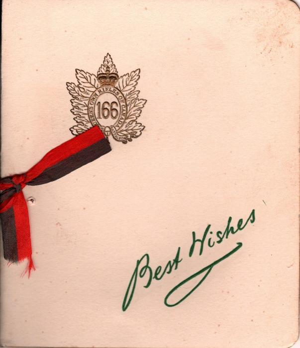BEST WISHES in green below gilt crest 166 QUEEN'S OWN RIFLES OF CANADA, OVERSEAS BATTALION edit