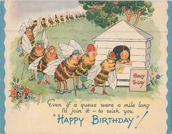 HAPPY BIRTHDAY!  bees stand in long line to collect honey from stand