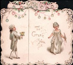 TO GREET YOU boy stands left facing right & girl right facing front, both dressed in white