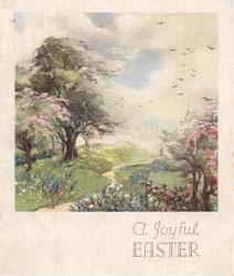 A JOYFUL EASTER path winds through meadow, blossoming trees, birds in sky