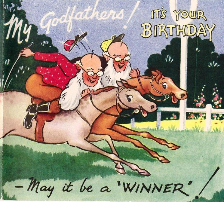 "MY GODFATHERS! IT'S YOUR BIRTHDAY, MAY IT BE A ""WINNER""! two elderly gentlemen race horses"