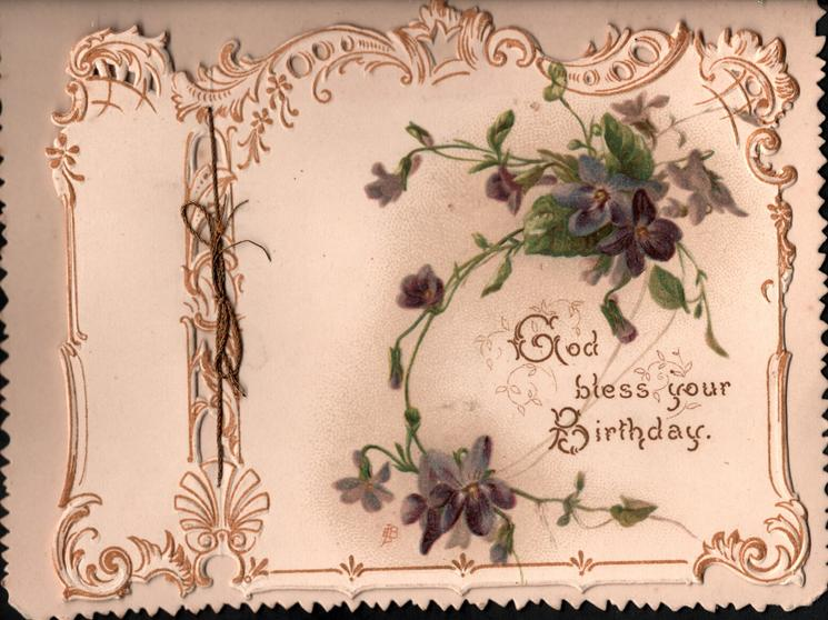 GOD BLESS YOUR BIRTHDAY purple violets above & around , gilt marginal design