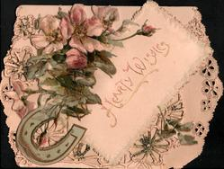 HEARTY WISHES in gilt on oblong inset, pink & white embossed wild roses & horseshoe