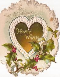 HEARTY WISHES on gold heart shaped inset surounded by heart shaped perforated design above holly, blue horseshoe below