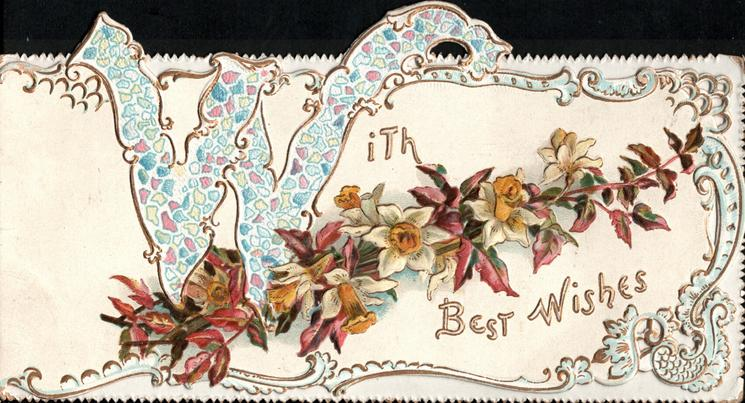 WITH BEST WISHES(W illuminated)  daffodils & virginia creeper in panel, gilt & white edge design