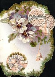 GREETINGS in blue over perforated circular design, purple & white pansies & bells right & below