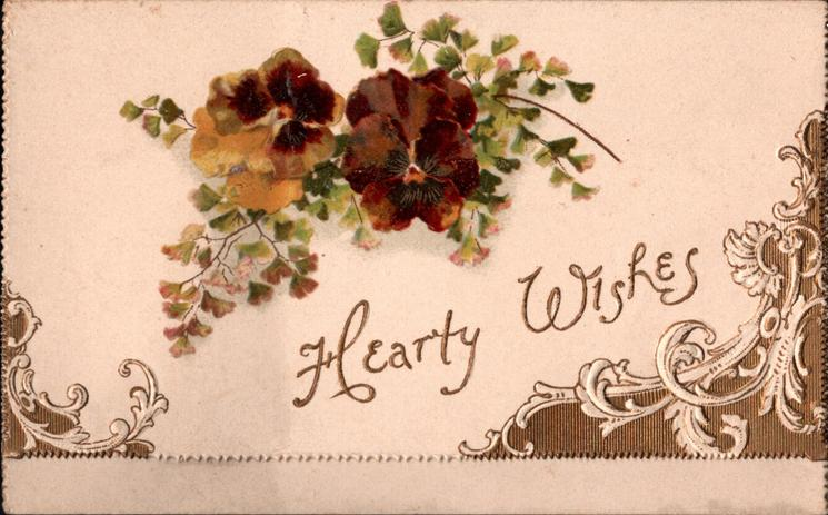 HEARTY WISHES in gilt below brown & yellow pansies in front of ginkgo leaves