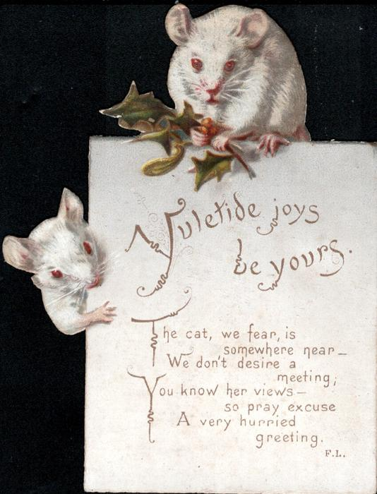YULETIDE JOYS BE YOURS two white mice, one holds holly, perch on edge of card