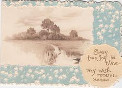 EVERY TRUE JOY BE THINE --MY WISH TO RECEIVE white forget-me-nots on blue background--watery rural inset