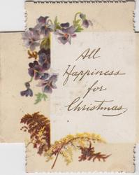 ALL HAPPINESS FOR CHRISTMAS on white panel, purple violets above left, ferns below