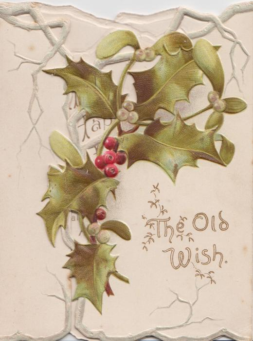 THE OLD WISH below holly with red berries & mistletoe with white on perforated right flap