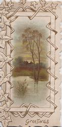 GREETINGS in gilt below evening watery rural view, two tall trees behind in frame of stylised ivy leaves