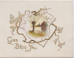 GOD BLESS YOU ijn gilt large perforation revealing circular inset  of rural watery view with pollarded tree, stylised ivy round inset