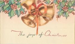 THE JOYS OF CHRISTMAS below golden bells tied with orange ribbon, nested between sprigs of holly
