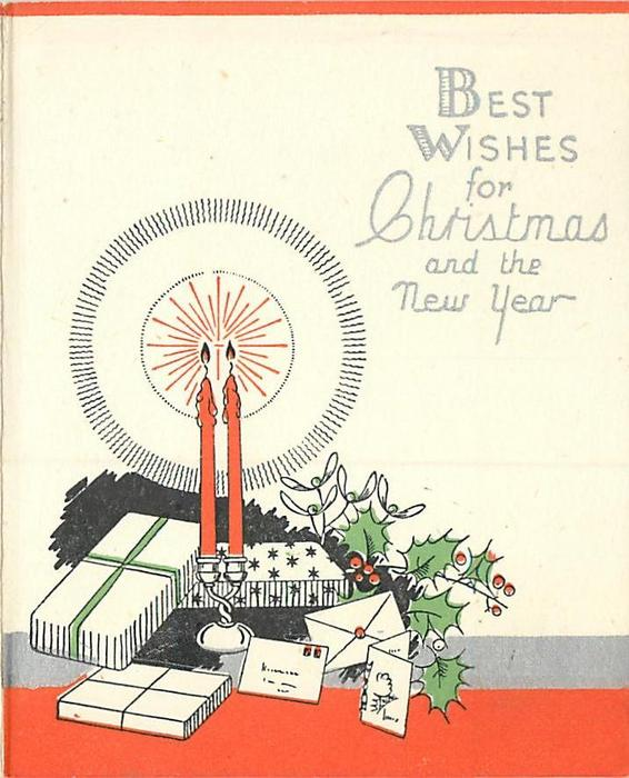 BEST WISHES FOR CHRISTMAS AND THE NEW YEAR  two lit candles, gifts & holly