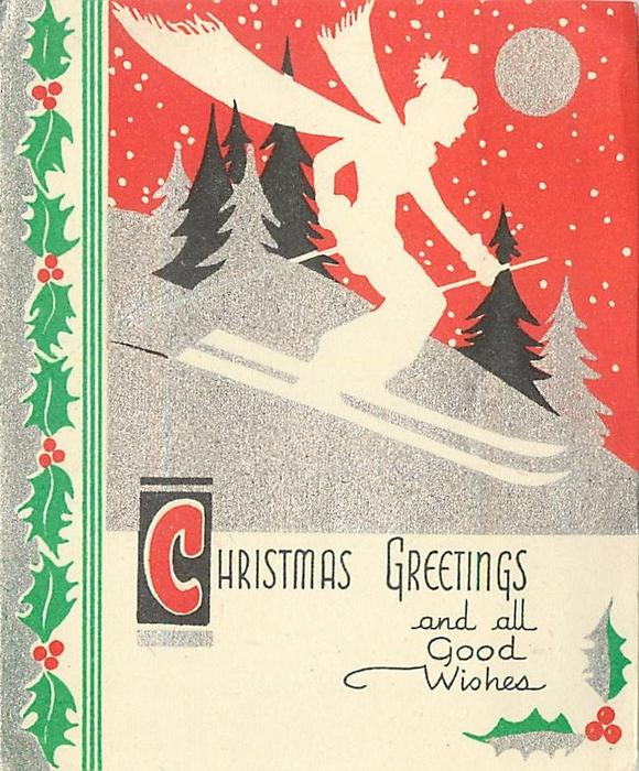 CHRISTMAS GREETINGS AND ALL GOOD WISHES silhouette of woman skiing downhill, red background, holly panel left