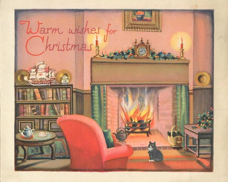 WARM WISHES FOR CHRISTMAS cozy living room scene, cat in front of fireplace, holly,  & candles alight, on mantle