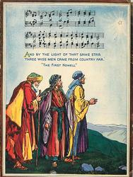 AND BY THE LIGHT OF THAT SAME STAR ...    THE FIRST NOWELL music notation above three wise men