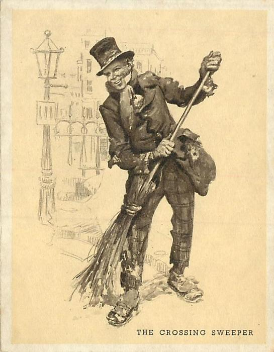 THE CROSSING SWEEPER man in top hat sweeps city street, leans left