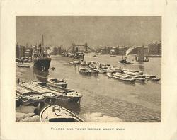 THAMES AND TOWER BRIDGE UNDER SNOW harbour with boats