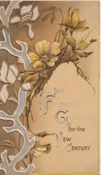 FRIENDLY GREETINGS FOR THE NEW CENTURY yellow wild roses & stylised tree & leaf design on left