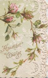 HEARTIEST WISHES below & left of moss roses, perforated right marginal design