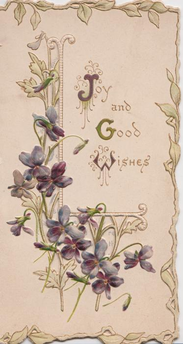 JOY AND GOOD WISHES beside violets & perforated design