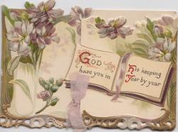 GOD HAVE YOU IN HIS KEEPING YEAR BY YEAR violets on very heavily perforated designed front