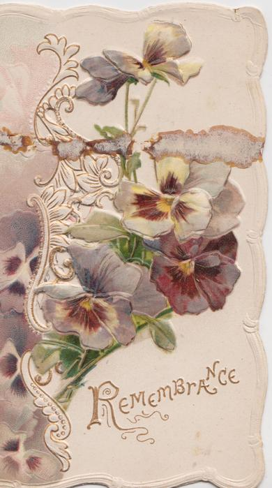 REMEMBRANCE in gilt, embossed multi-coloured pansies & perforated design below right