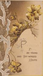 PROSPEROUS DAYS BE YOURS AND JOY-WINGED HOURS, purple & yellow pansies, design left