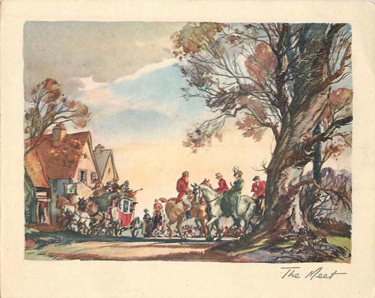 THE MEET men on horseback prepare for foxhunt, tree right, housing left