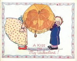 A KISS FOR MY VALENTINE girl and boy kiss behind open umbrella