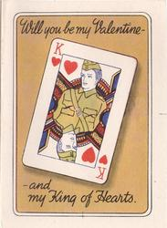 WILL YOU BE MY VALENTINE - AND MY KING OF HEARTS playing card with man in mustard uniform, amber background