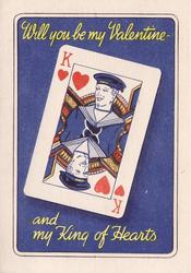 WILL YOU BE MY VALENTINE - AND MY KING OF HEARTS playing card, with man in HMS uniform, on blue