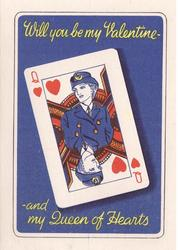 WILL YOU BE MY VALENTINE - AND MY QUEEN OF HEARTS playing card, woman in blue uniform, blue backgroun