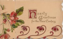 HEARTY GREETINGS FOR THE NEW CENTURY, illuminated H & purple design, red azaleas on  left flap & inside