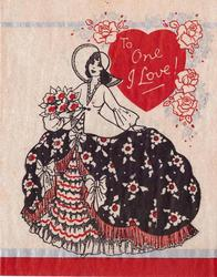 TO ONE I LOVE! woman with giant hoop skirt & floppy white hat, carries flowers under right arm, roses top right around red heart