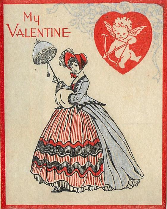 MY VALENTINE woman with parasol faces left and looks forward, cupid inside red heart upper right