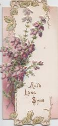 AULD LANG SYNE in gilt, purple heather above left, heavily embossed
