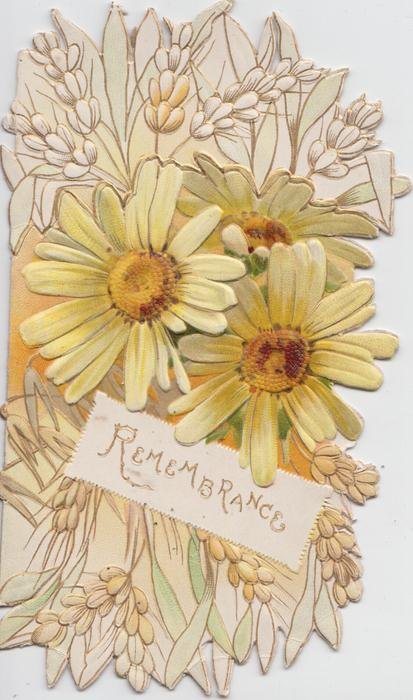 REMEMBRANCE in gilt on white inset, 3 yellow daisies above, stylised flowers above & below