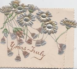 YOURS TRULY in gilt, stylised silver daisies in front of hanging silver bells