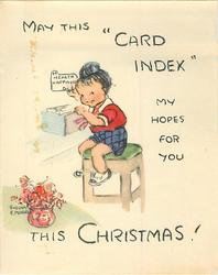 "MAY THIS ""CARD INDEX"" MY HOPES FOR YOU THIS CHRISTMAS girl, sits on stool, holds index card 'H HEALTH HAPPINESS'"