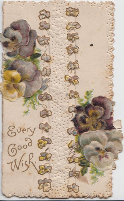 EVERY GOOD WISH in gilt, multicoloured  pansies on perforated front