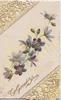TO GREET YOU in gilt below  violets diagonally  across card, 2 heavily perforated designed corners