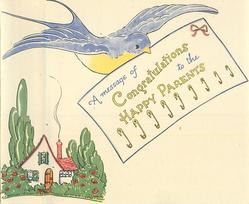 A MESSAGE OF CONGRATULATIONS TO THE HAPPY PARENTS swallow carries note in beak, cottage lower left