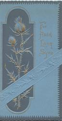 FOR AULD LANG SYNE in gilt right of gilt thistle in designed panel left embossed on blue stock
